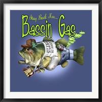 Framed Bassin' Gas