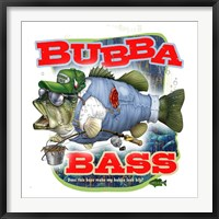 Framed Bubba Bass