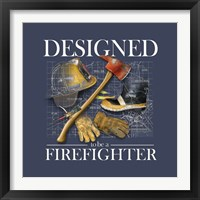 Framed Designed to be a Firefighters