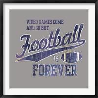 Framed Footbal Forever