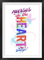 Framed Nurses Do the Heart Things