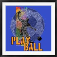 Framed Play Ball Soccer