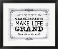 Framed Grandparents Make Life Grand - Painted Wood Background