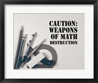 Framed Caution: Weapons of Math Destruction - Grayscale