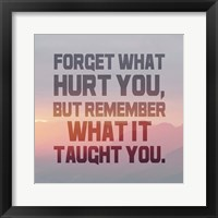 Framed Forget What Hurt You - Inverted Text