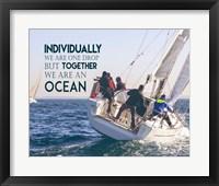 Framed Together We Are An Ocean - Sailing Team Color