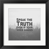 Framed Speak The Truth - Grayscale