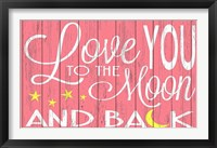 Framed Love You to the Moon - Pink