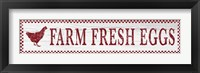 Framed Farm Fresh Eggs,