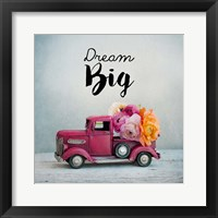 Framed Dream Big - Pink Truck and Flowers
