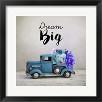 Framed Dream Big - Blue Truck and Flowers