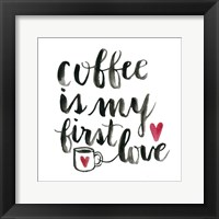 Framed Coffee First Love