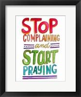 Framed Stop Complaining