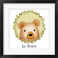 Be Brave Bear Framed Print