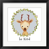 Be Kind Deer Framed Print