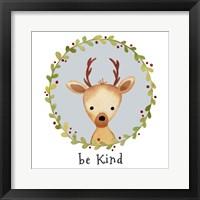Be Kind Deer Framed Print