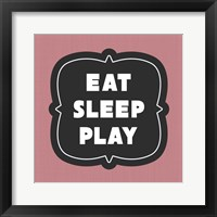 Framed Eat Sleep Play Football - Pink Part II
