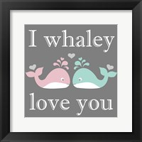 Framed I Whaley Love You