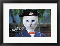 Framed Meowy Poppins
