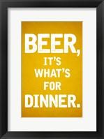 Framed Beer, It's What's For Dinner