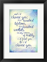Framed And I'd Choose You