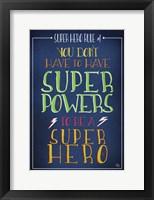 Framed Super Hero Rule 1
