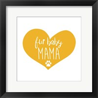Framed Fur Baby Mama