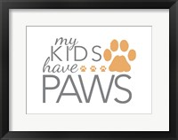 Framed My Kids Have Paws