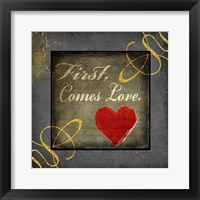 Framed Gold First Comes Love 1