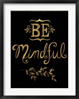 Framed Be Mindful