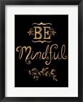 Framed Be Mindful