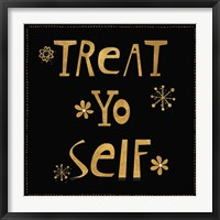 Framed Treat Yo Self
