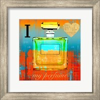 Framed I Love my Perfume