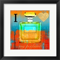 Framed I Love my Perfume