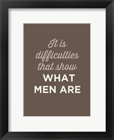 Framed What Men Are