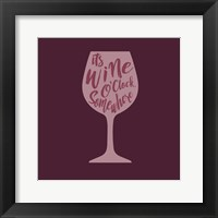 Framed Wine O'Clock