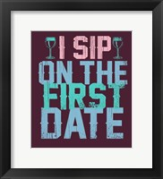 Framed Sip on the First Date