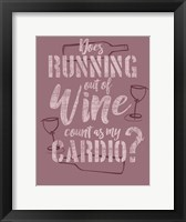 Framed Running Out of Wine
