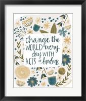 Framed Kindness Changes the World