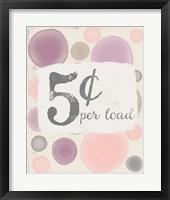 Framed 5 Cents Per Load