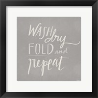 Framed Wash, Dry, Fold, Repeat - Gray