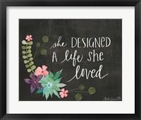 Framed She Designed a Life She Loved