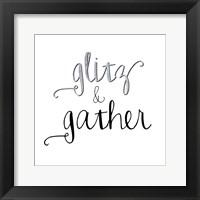Framed Glitz & Gather