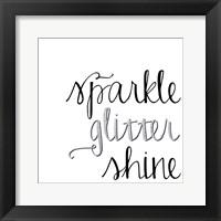 Framed Sparkle, Glitter, Shine