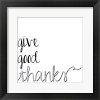 Framed Give Good Thanks