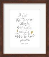 Framed Van Gogh Love People Quote