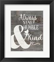 Framed Rustic Humble & Kind
