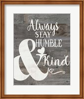 Framed Rustic Humble & Kind
