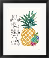 Framed Be a Pineapple