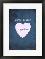 Framed Better Together